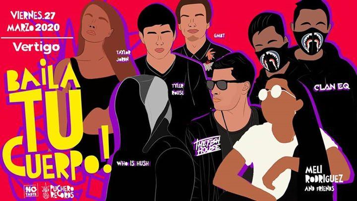 Baila Tu Cuerpo! Main Room Viernes 27 de Marzo, Club Vertigo