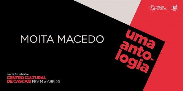 Moita Macedo, uma Antologia
