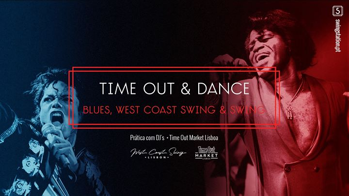 Prática • Time Out & Dance • Blues, West Coast Swing e Swing