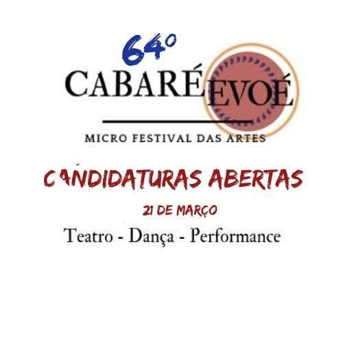 Cabaré 64ª - Candidaturas Abertas