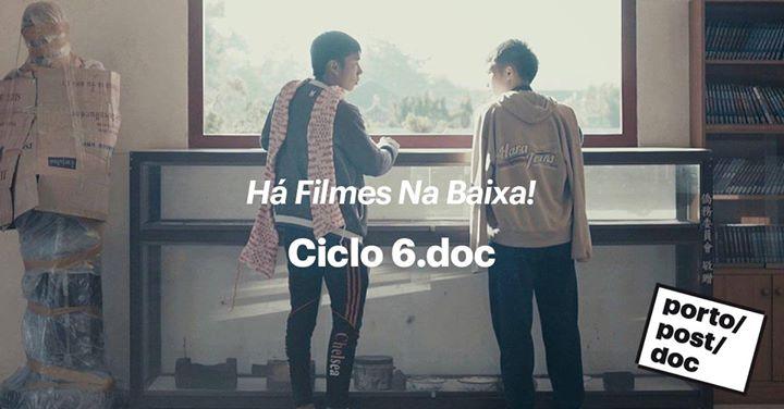 Ciclo 6.doc | Há Filmes na Baixa!