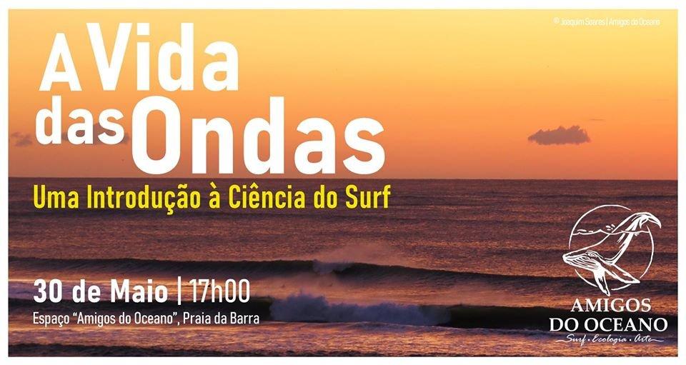 'A vida das Ondas  Do Surf à Segurança das Praias'