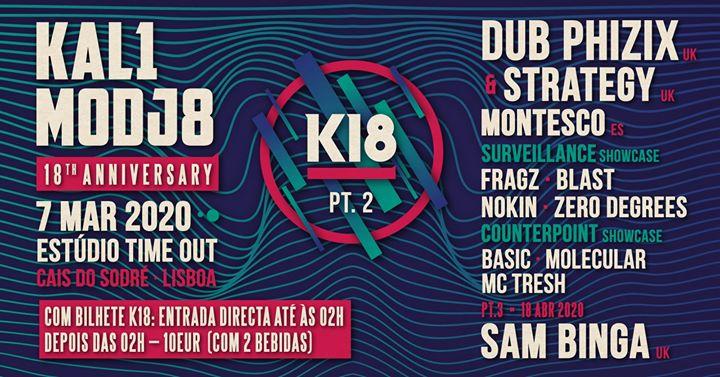 K18 Kalimodjo 18º Aniversário Part 2 Dub Phizix, feat Strategy