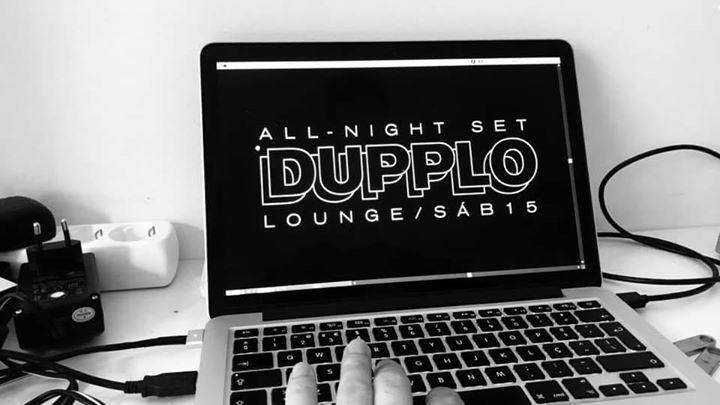 D U P P L O / All-night set at Lounge