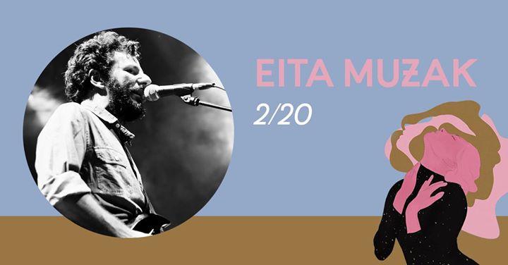 Eita Muzak | 2/20