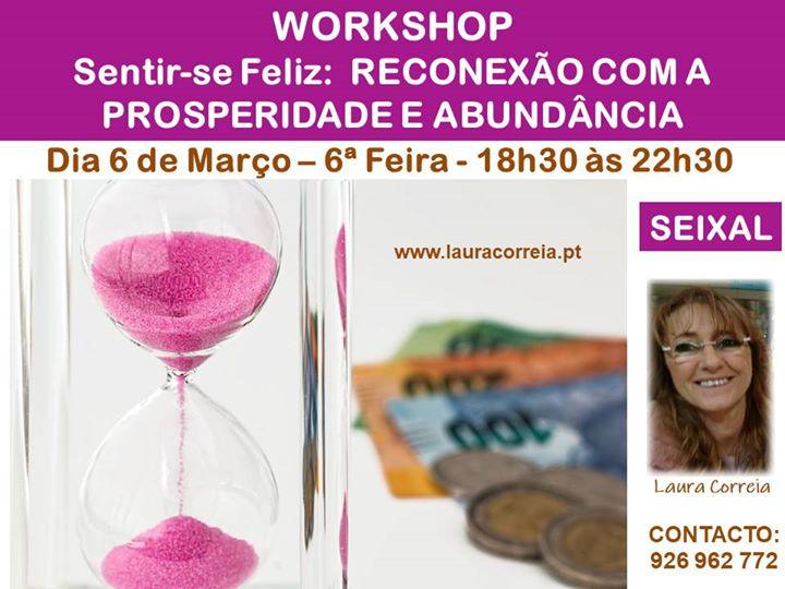 Seixal | Workshop Sentir-se Feliz: Reconexão com a Prosperidade