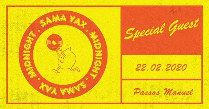 Sama Yax & Midnight + Special Guest