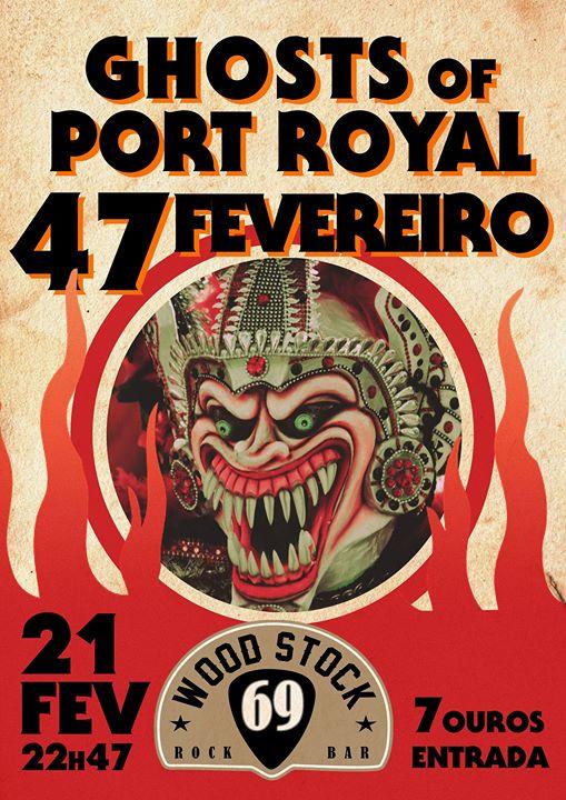 Baile Pagão   47 de Fevereiro + Ghosts of Port Royal