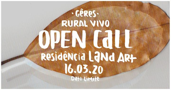 Open Call - Residência Land Art - Rural Vivo! Gerês