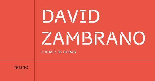 David Zambrano - 5 dias/35 horas (ADIADO)