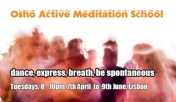 Escola de Meditação Activa Osho com Pramod - Abril 2020