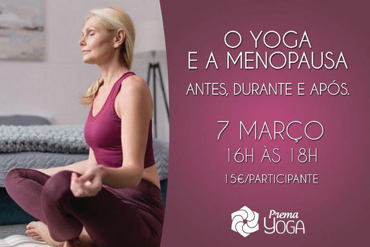 O Yoga e a Menopausa: Antes, durante e após.