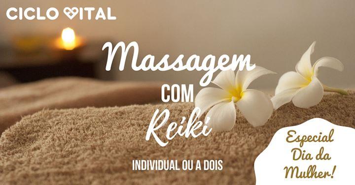 Massagem com Reiki - Especial Dia da Mulher