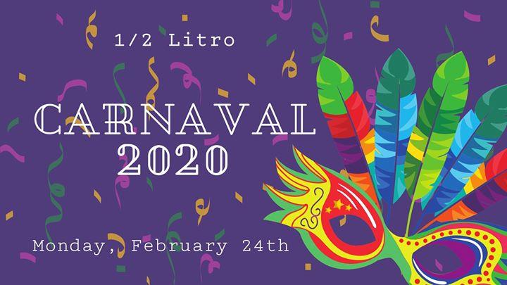 Carnaval 2020 at 1/2 Litro