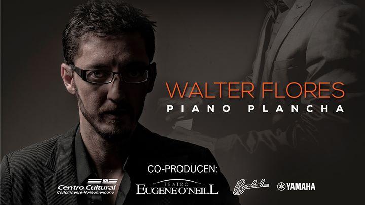 Piano Plancha por Walter Flores