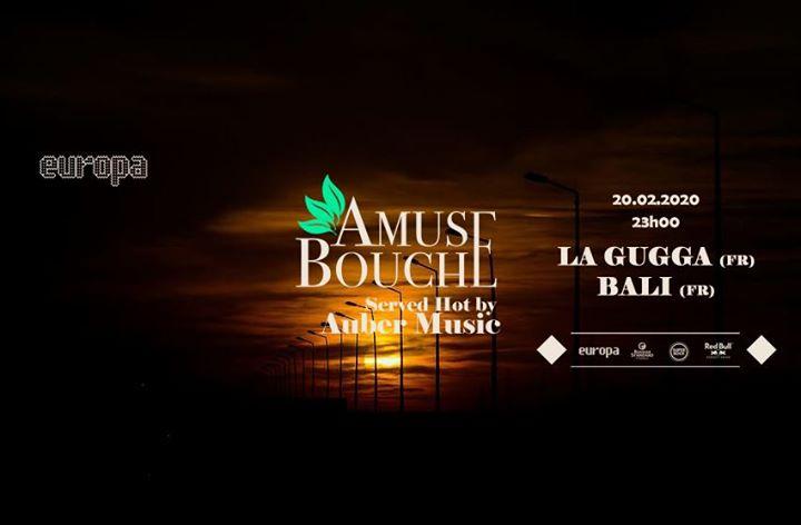 Amuse-Bouche at Europa by Auber Music - La Gugga ✚ Bali