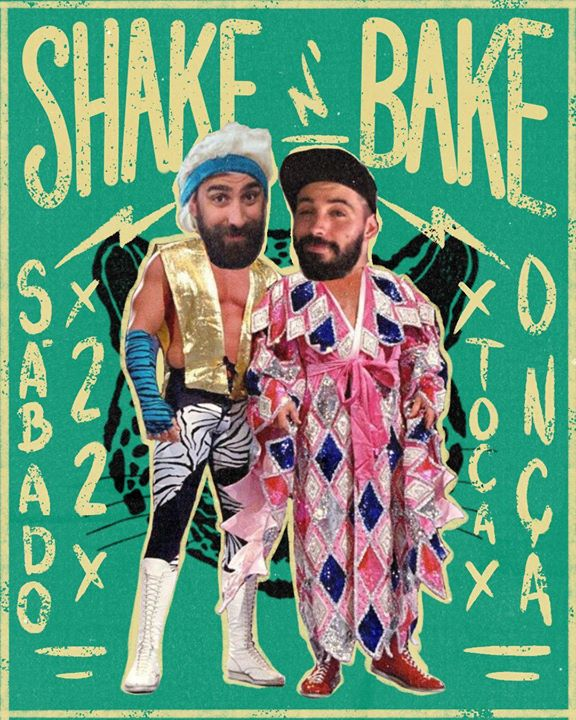 Shake'N'Bake > Sábado Carnaval na Toca