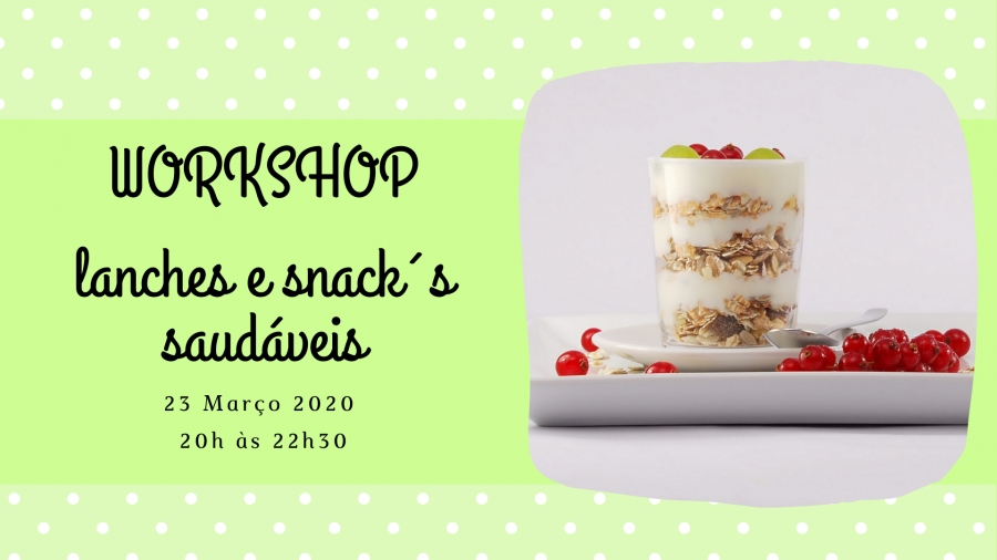 Workshop Lanches e Snack's saudáveis