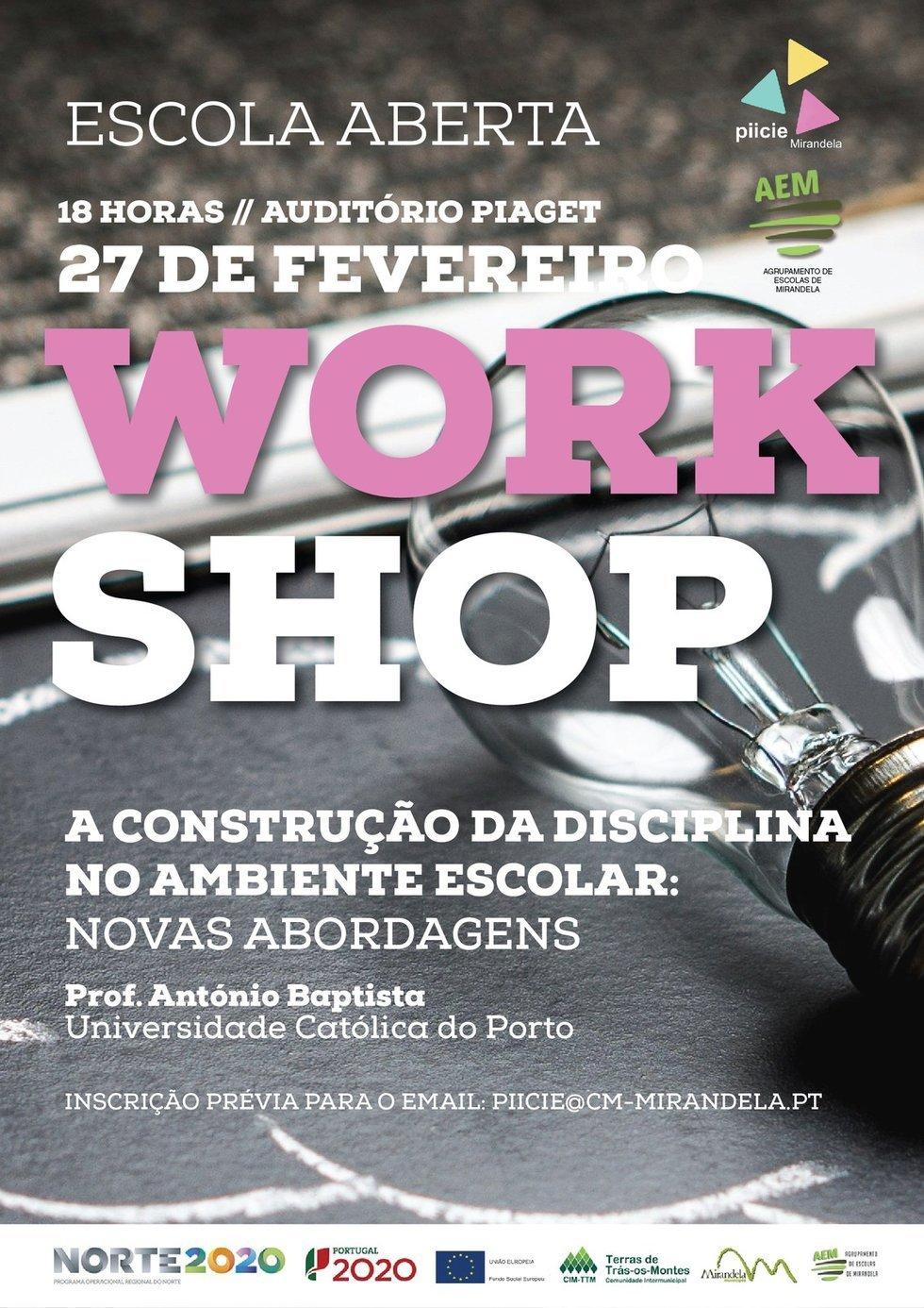 A Construção da Disciplina no Ambiente Escolar - Workshop