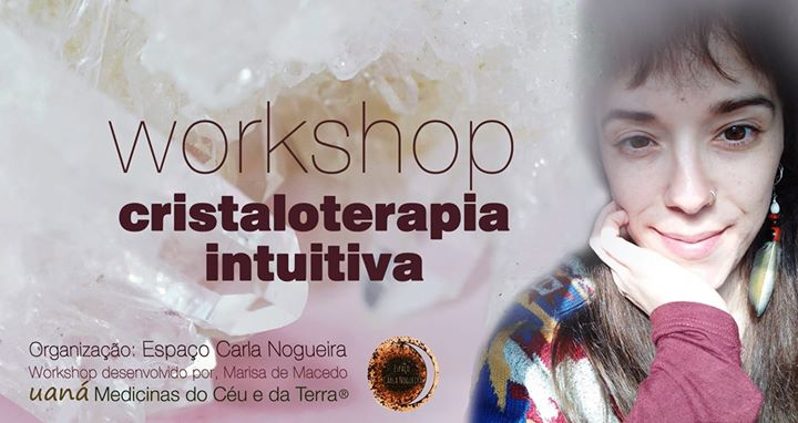 Cristaloterapia Intuitiva WorkShop