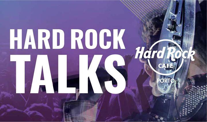 Hard Rock Talks - O Mundo em transformação