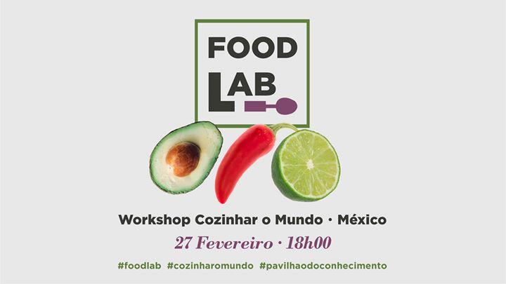 Workshop Gastronomia Mexicana | Food Lab