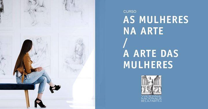 As Mulheres na Arte / A Arte das Mulheres