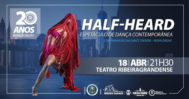 Half-Heard - Espetáculo de dança contemporânea