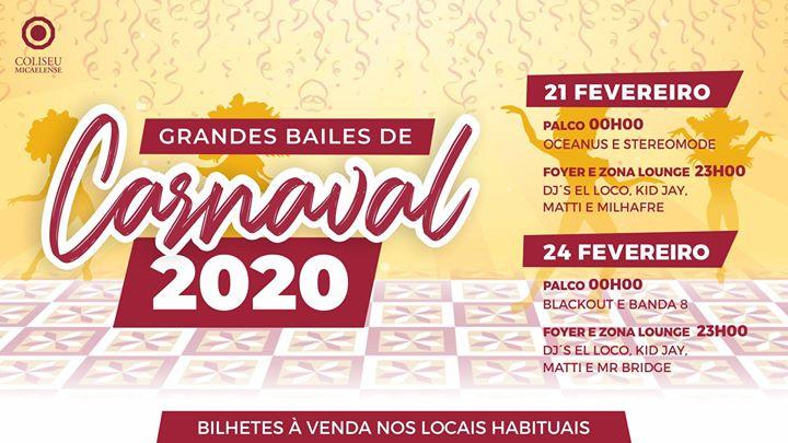 Grandes Bailes de Carnaval 2020   Coliseu Micaelense