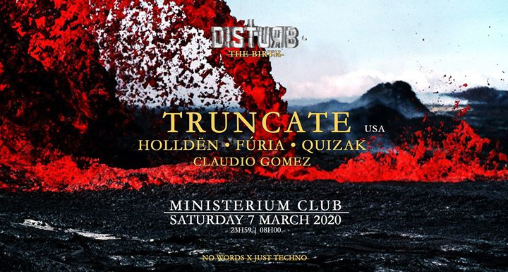 Truncate (3h) | Disturb • The Birth