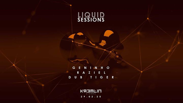 Liquid Sessions w/ Geninho, Raziel & Dub Tiger