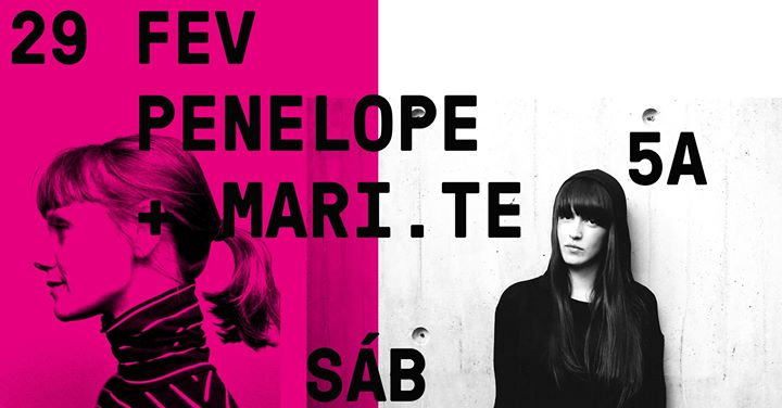 Penelope + Mari.te | 5A - 29.02