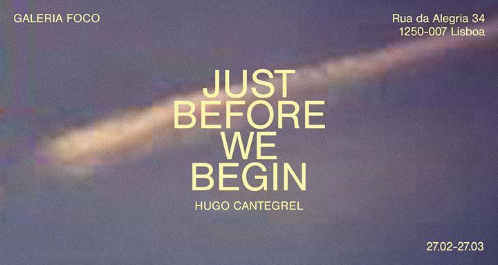 Opening - Just Before We Begin | Hugo Cantegrel