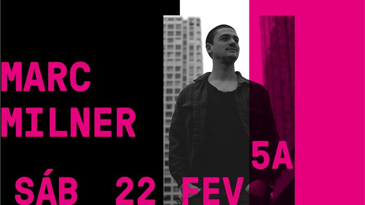 Marc Milner | 5A - 22.02