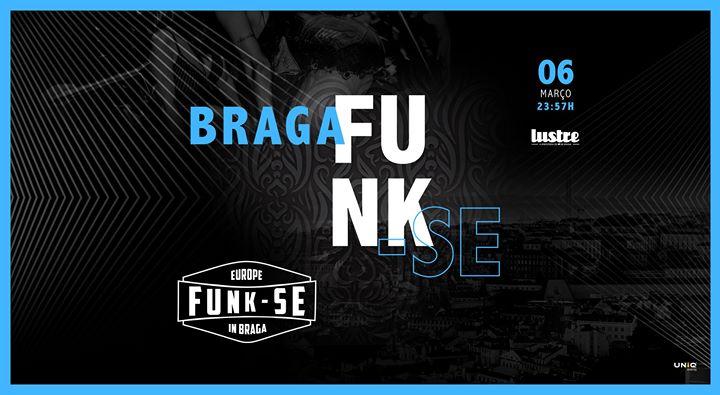 Funk-Se In Braga » Sexta-feira 06 Março » Lustre