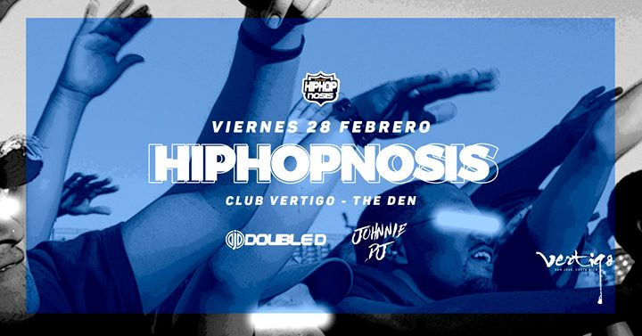 Hiphopnosis at The DEN - Vertigo