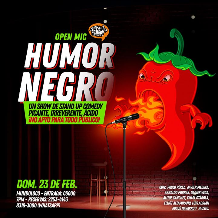 Humor Negro! Especial de Stand Up Comedy en San Pedro!
