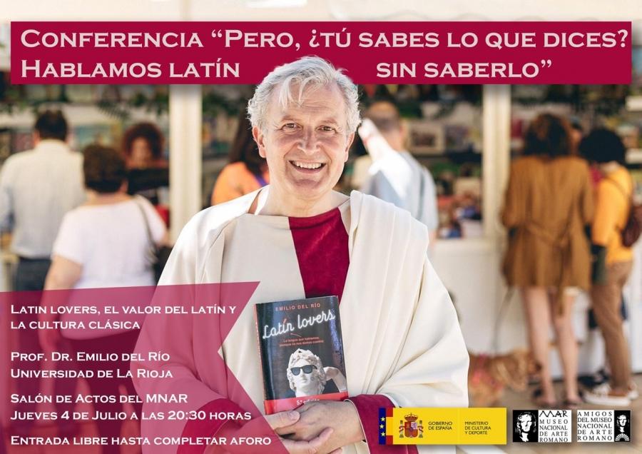 """Conferencia: """"Pero ¿tú sabes lo que dices? Hablamos latín sin saberlo"""" de Emilio del Río"""