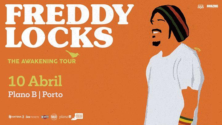 Freddy Locks | Porto - Plano B