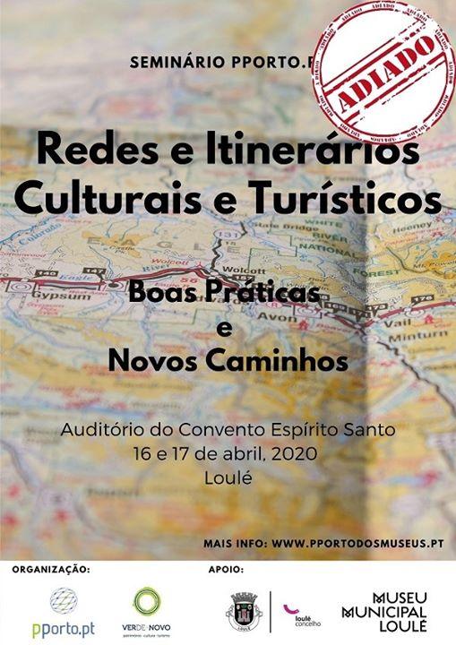 Seminário 'Redes e itinerários culturais e turísticos'
