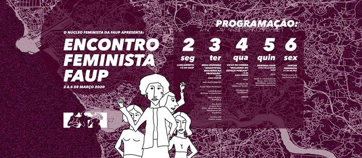 Encontro Feminista FAUP // Março 2020