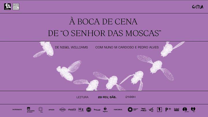 À Boca de Cena 'O Senhor das Moscas' Nuno M Cardoso, Pedro Alves