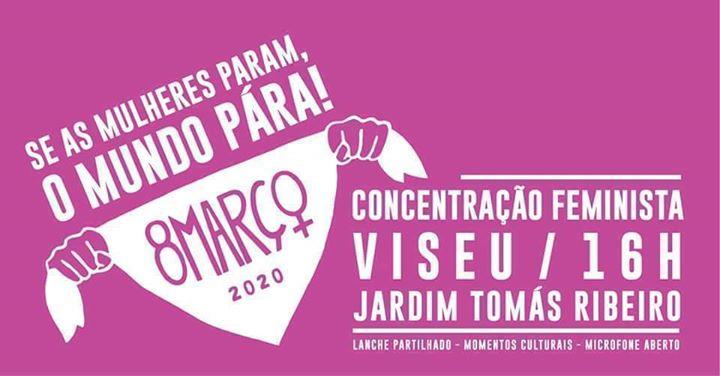 8 MARÇO Viseu | Concentração Feminista