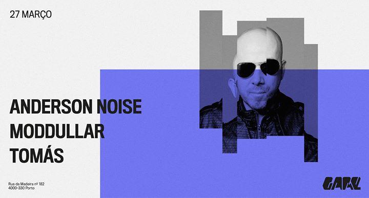 Adiado - Anderson Noise, Moddullar, Tomás
