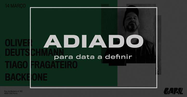 Adiado - Oliver Deutschmann, Tiago Fragateiro, Backbone