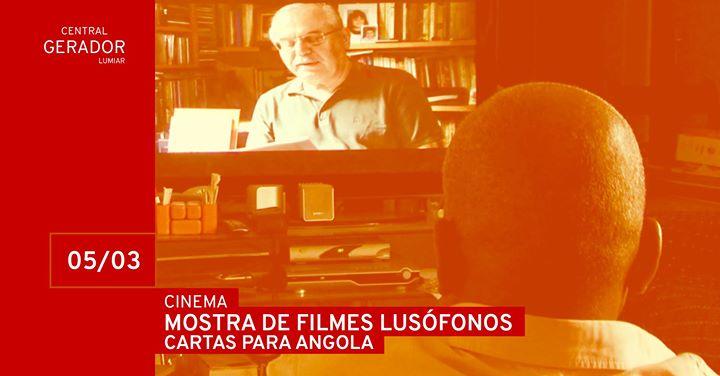 Cinema | Mostra de Filmes Lusófonos: Cartas Para Angola (2012)