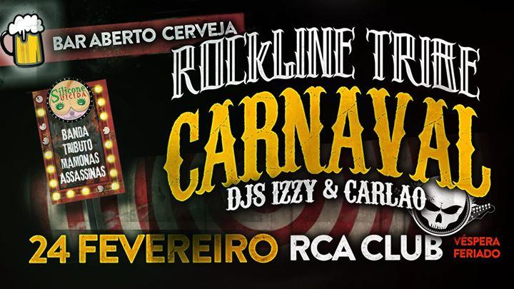 HOJE!! Carnaval Rockline Tribe no RCA CLUB