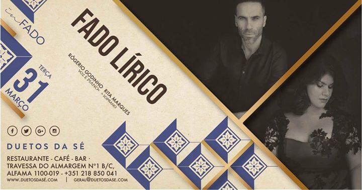 Fado Lírico | Concerto Rogério Godinho & Rita Marques