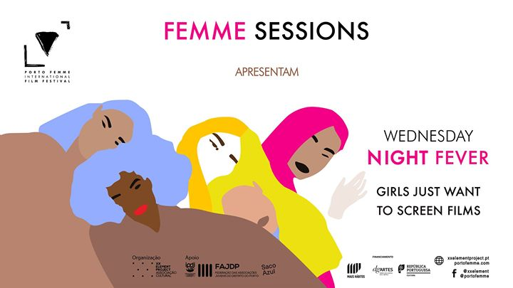 Femme Sessions - Wednesday Night Fever # 1- Girls Just Want To Screen Films