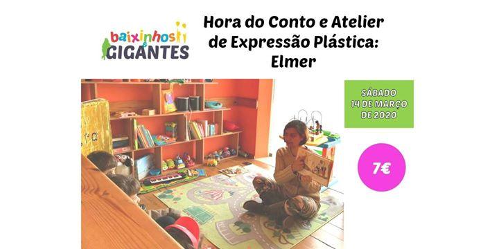 Hora do Conto e Atelier de Expressão Plástica: ELMER